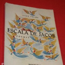Libros de segunda mano: ESCALA DE JACOB. POEMES. DE LLUIS VALERI - 1967. Lote 136715362