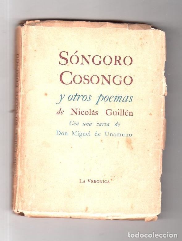 SÓNGORO COSONGO Y OTROS POEMAS. NICOLAS GUILLEN. DEDICADO Y FIRMADO POR EL AUTOR. 1942. LEER. (Libros de Segunda Mano (posteriores a 1936) - Literatura - Poesía)