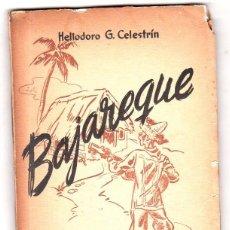 Libros de segunda mano: BAJAREQUE. HELIODORO G. CELESTRIN. CON DEDICATORIA Y FIRMA DEL AUTOR. LA HABANA 1951.. Lote 137305946