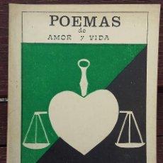 Libros de segunda mano: POEMAS DE AMOR Y VIDA, FRANCISCO ORTÍZ CANO. Lote 137308678