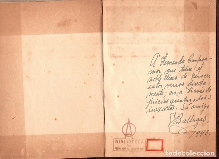 Libros de segunda mano: SABOR ETERNO. POEMAS. EMILIO BALLAGAS. LA HABANA, 1939. CON DEDICATORIA Y FIRMA DEL AUTOR. LEER. - Foto 4 - 137393794