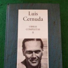Libros de segunda mano: OBRAS COMPLETAS II - LUIS CERNUDA. Lote 137424914