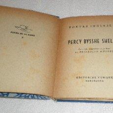 Libros de segunda mano: POETAS INGLESES PERCY BYSSHE SHELLEY EDITORIAL YUNQUE BILINGUE ESPAÑOL E INGLES AÑO 1940. Lote 137848366