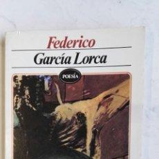Libros de segunda mano: FEDERICO GARCÍA LORCA POESÍA EDITORES MEXICANOS. Lote 137948878