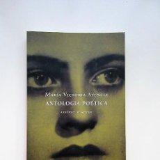 Libros de segunda mano: MARÍA VICTORIA ATENCIA, ANTOLOGÍA POÉTICA, BILINGÜE CASTELLANO PORTUGUÉS. Lote 137949282