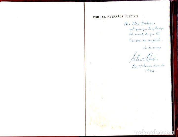 Libros de segunda mano: POR LOS EXTRAÑOS PUEBLOS. ELISEO DIEGO. CON DEDICATORIA Y FIRMA DEL AUTOR. 1ª EDICION. HABANA, 1958. - Foto 2 - 137962106