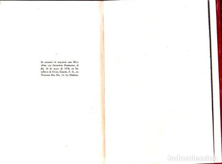 Libros de segunda mano: POR LOS EXTRAÑOS PUEBLOS. ELISEO DIEGO. CON DEDICATORIA Y FIRMA DEL AUTOR. 1ª EDICION. HABANA, 1958. - Foto 6 - 137962106