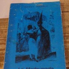 Libros de segunda mano: SEMANA SANTA, LA MADRUGADA FAMOSA DE SEVILLA, RAMON CHARLO,1973,43 PAGINAS, DIFICILISIMO. Lote 137963558