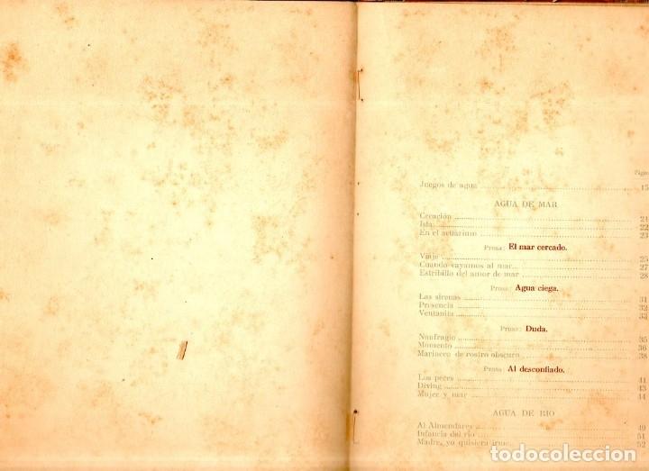 Libros de segunda mano: JUEGOS DE AGUA. DULCE MARIA LOYNAZ. 1º EDICION. CON DEDICATORIA Y FIRMA DEL AUTOR. 1947. LEER. - Foto 4 - 137973490