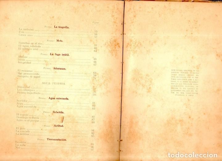 Libros de segunda mano: JUEGOS DE AGUA. DULCE MARIA LOYNAZ. 1º EDICION. CON DEDICATORIA Y FIRMA DEL AUTOR. 1947. LEER. - Foto 5 - 137973490