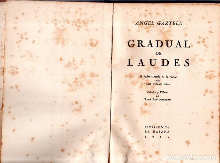 Libros de segunda mano: GRADUAL DE LAUDES. ANGEL GAZZTELU. CON DEDICATORIA Y FIRMA DEL AUTOR. 1ª EDICION. 1955. LEER. - Foto 3 - 137986406