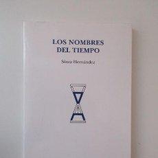 Libros de segunda mano: SONIA HERNÁNDEZ, LOS NOMBRES DEL TIEMPO, DVD POESÍA, PRIMERA EDICIÓN ENERO 2010. Lote 138069122