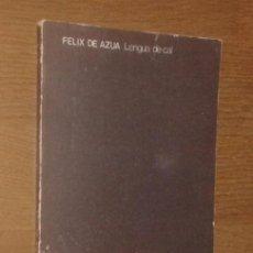 Libros de segunda mano: FÉLIX DE AZÚA - LENGUA DE CAL - VISOR, 1972 [PRIMERA EDICIÓN]. Lote 77208593