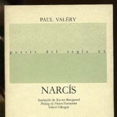 Libros de segunda mano: PAUL VALÉRY. NARCÍS. BILINGUE. LLIBRES DEL MALL 1986.. Lote 138540138