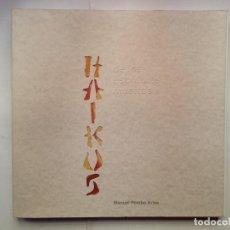Libros de segunda mano: HAIKUS DE LOS ESCRITORES MUERTOS - MANUEL POMBO ARIAS - AUTOEDICIÓN (2001). Lote 138553346
