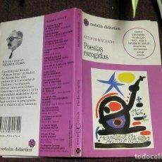 Libros de segunda mano: POESÍAS ESCOGIDAS DE ANTONIO MACHADO EDITORIAL CASTALIA DIDÁCTICA 1ª EDICIÓN 1989 IDEAL ESTUDIANTES. Lote 138704414