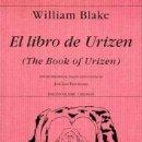 Libros de segunda mano: EL LIBRO DE URIZEN = THE BOOK OF URIZEN - BLAKE, WILLIAM (1757-1827). Lote 131764570