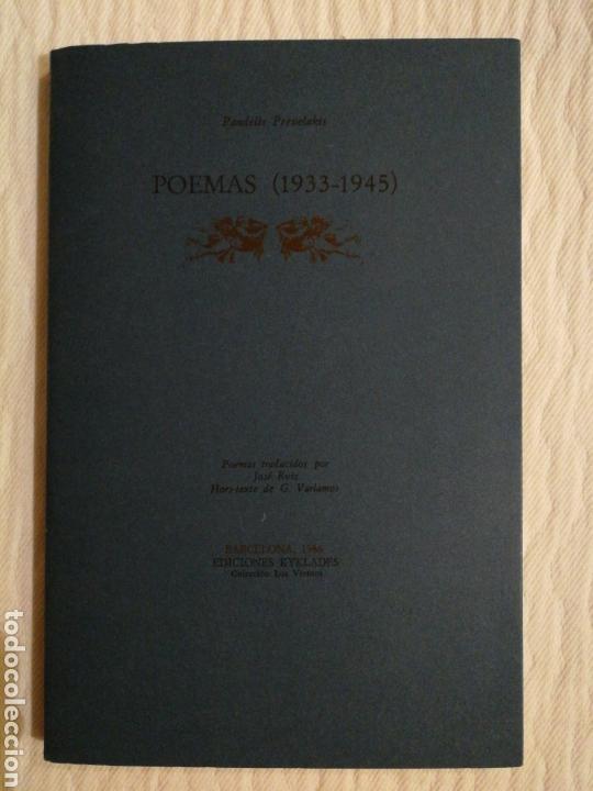 POEMAS (1933-1945) PREVELAKIS, PANDELÍS EDITORIAL: KYKLADES AÑO: 1986 (Libros de Segunda Mano (posteriores a 1936) - Literatura - Poesía)