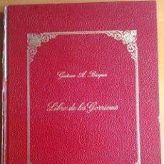Libros de segunda mano: GUSTAVO ADOLFO BÉCQUER LIBRO DE LOS GORRIONES FACSÍMIL 1971 MINISTERIO DE EDUCACIÓN Y CIENCIA. Lote 138940922