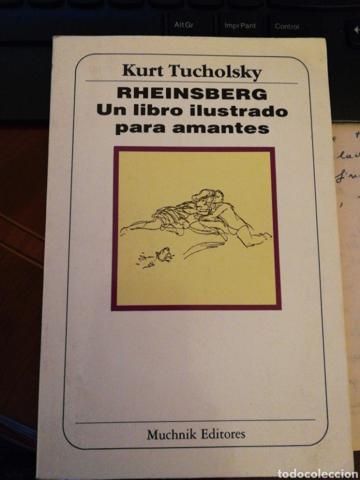 KURT TUCHOLSKY: RHEISENBERG, UN LIBRO ILUSTRADO PARA AMANTES, TRAD. SANCHEZ PASCUAL, IL. M SCHWIMMER (Libros de Segunda Mano (posteriores a 1936) - Literatura - Poesía)