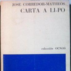 Libros de segunda mano: JOSE CORREDOR-MATHEOS. CARTA A LI-PO. 1975 - DEDICADO. Lote 139224278