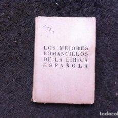 Libros de segunda mano: LOS MEJORES ROMANCILLOS DE LA LÍRICA ESPAÑOLA. ED. AFRODISIO AGUADO, 1950.. Lote 139315430