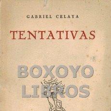Libros de segunda mano: CELAYA, GABRIEL. TENTATIVAS. Lote 139779957