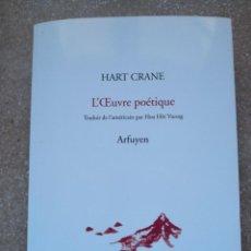 Libros de segunda mano: HART CRANE L'OEUVRE POÉTIQUE. Lote 140068994