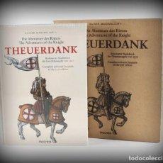 Libros de segunda mano: MAXIMILIANO I: LAS AVENTURAS DEL CABALLERO THEUERDANK. FACSÍMIL DEL MANUSCRITO DE 1517. EN ALEMÁN. Lote 140090266