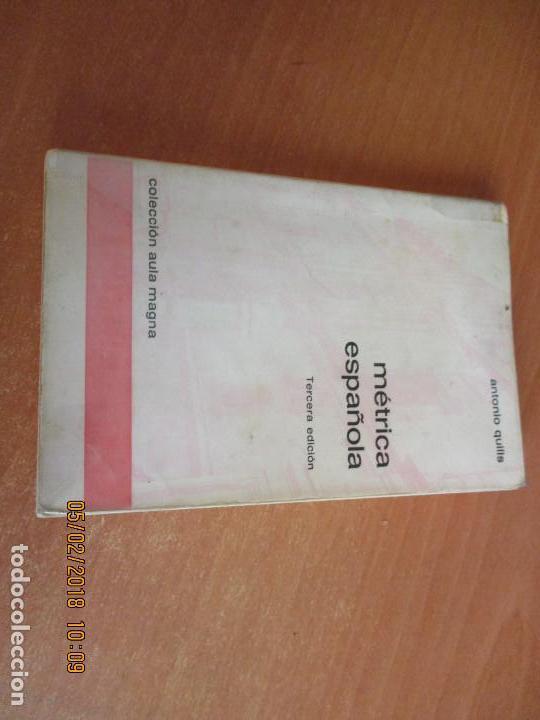 MÉTRICA ESPAÑOLA ANTONIO QUILIS EDICIONES ALCALÁ 3ª EDICION 1975 (Libros de Segunda Mano (posteriores a 1936) - Literatura - Poesía)