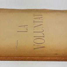 Libros de segunda mano: LA VOLUNTAT. EJEMPLAR Nº 44/130. J. THARRATS. BARCELONA. 1938.. Lote 140380522