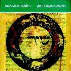 Libros de segunda mano: SÁENZ BADILLOS / TARGARONA BORRÁS : POETAS HEBREOS DE AL ANDALUS (EL ALMENDRO, CÓRDOBA, 1990). Lote 140430490