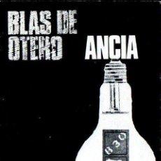 Libros de segunda mano: BLAS DE OTERO : ANCIA (VISOR, 1971). Lote 140430746