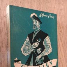Libros de segunda mano: CARTELES Y NUEVOS POEMAS. ALFONSO CAMÍN. MÉXICO, 1958. Lote 140715250
