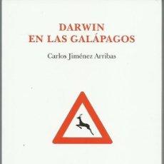 Libros de segunda mano: CARLOS JIMÉNEZ ARRIBAS : DARWIN EN LAS GALÁPAGOS. (DVD EDS, POESÍA, 2008) . Lote 140791822