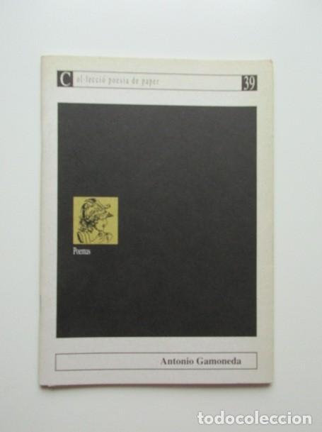 ANTONIO GAMONEDA, POEMA (Libros de Segunda Mano (posteriores a 1936) - Literatura - Poesía)