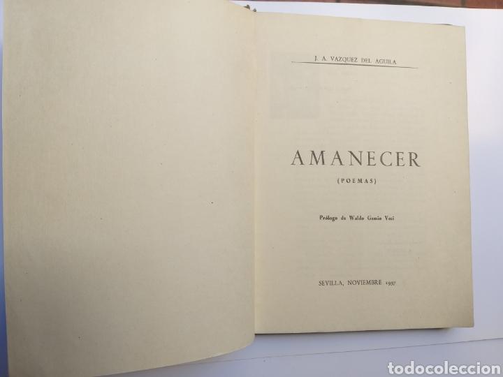 Libros de segunda mano: Poesía . Amanecer José Antonio Vázquez del Águila 1958 - Foto 6 - 140865190