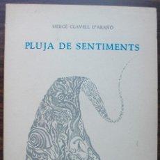 Libros de segunda mano: PLUJA DE SENTIMENTS. MERCE CLAVELL D'ARAÑO.. Lote 141240886