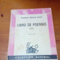 Libros de segunda mano: LIBRO DE POEMAS. 1921. FEDERICO GARCIA LORCA. COLECCION AUSTRAL. EST4B1. Lote 294244178