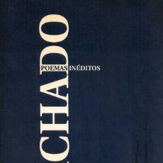 Libros de segunda mano: ANTONIO MACHADO - POEMAS INÉDITOS. Lote 141659050