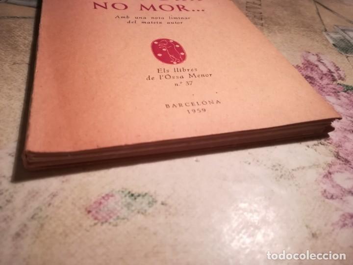 Libros de segunda mano: Si el gra no mor... - Pere Ribot, Pvre. - 1959 - Exemplar dedicat i signat per l'autor - en català - Foto 6 - 141691562