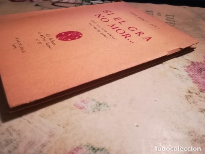 Libros de segunda mano: Si el gra no mor... - Pere Ribot, Pvre. - 1959 - Exemplar dedicat i signat per l'autor - en català - Foto 7 - 141691562