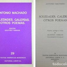 Libros de segunda mano: MACHADO, ANTONIO. SOLEDADES. GALERIAS. OTROS POEMAS. 1975.. Lote 141777186