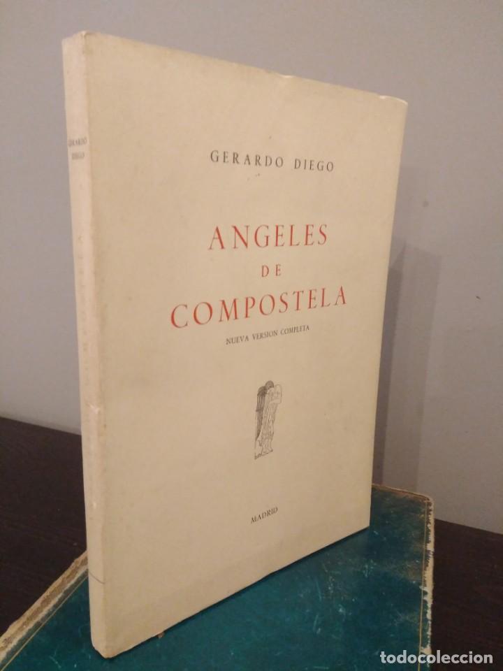 GERARDO DIEGO - ANGELES DE COMPOSTELA - NUEVA VERSIÓN COMPLETA 1961 (Libros de Segunda Mano (posteriores a 1936) - Literatura - Poesía)