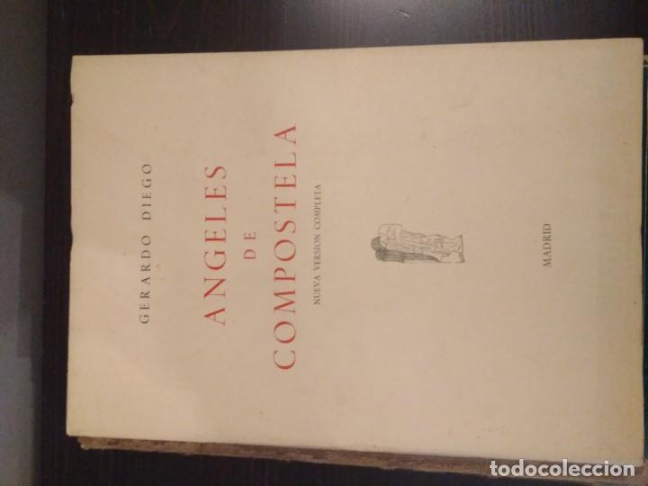 Libros de segunda mano: GERARDO DIEGO - ANGELES DE COMPOSTELA - NUEVA VERSIÓN COMPLETA 1961 - Foto 2 - 142321274