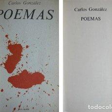 Libros de segunda mano: GONZÁLEZ, CARLOS. POEMAS. 1977.. Lote 142674926