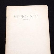 Libros de segunda mano: ÁNGEL JOVÉ - VERBO SER - POESIA EXPERIMENTAL - POESIA VISUAL - DISEÑO GRAFICO. Lote 142679506