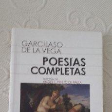 Libros de segunda mano: POESÍAS COMPLETAS, GARCILASO DE LA VEGA, CASTALIA DIDÁCTICA, 2012. Lote 142821122