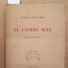 Libros de segunda mano: EL COMTE MAL, GUILLEM COLOM I FERRA. Lote 142902626