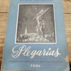 Libros de segunda mano: SEMANA SANTA DE SEVILLA-PLEGARIAS DE NICOLAS FONTANILLAS, DEDICADO POR EL AUTOR. Lote 143572142
